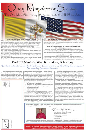 "One More Soul is pleased to offer this ""newspaper"" response to the HHS mandate as a supplement to the resources already available from the USCCB and other sources."